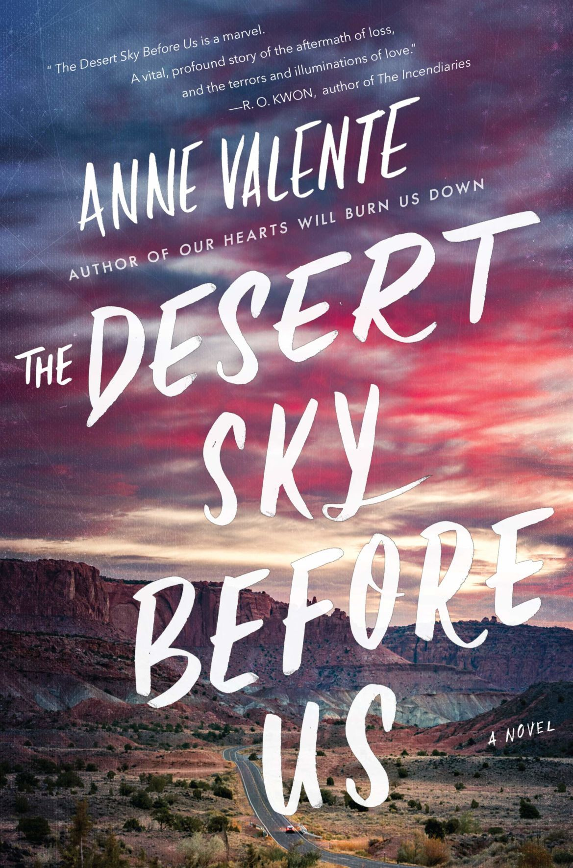 """""""The Desert Sky Before Us"""" by Anne Valente"""