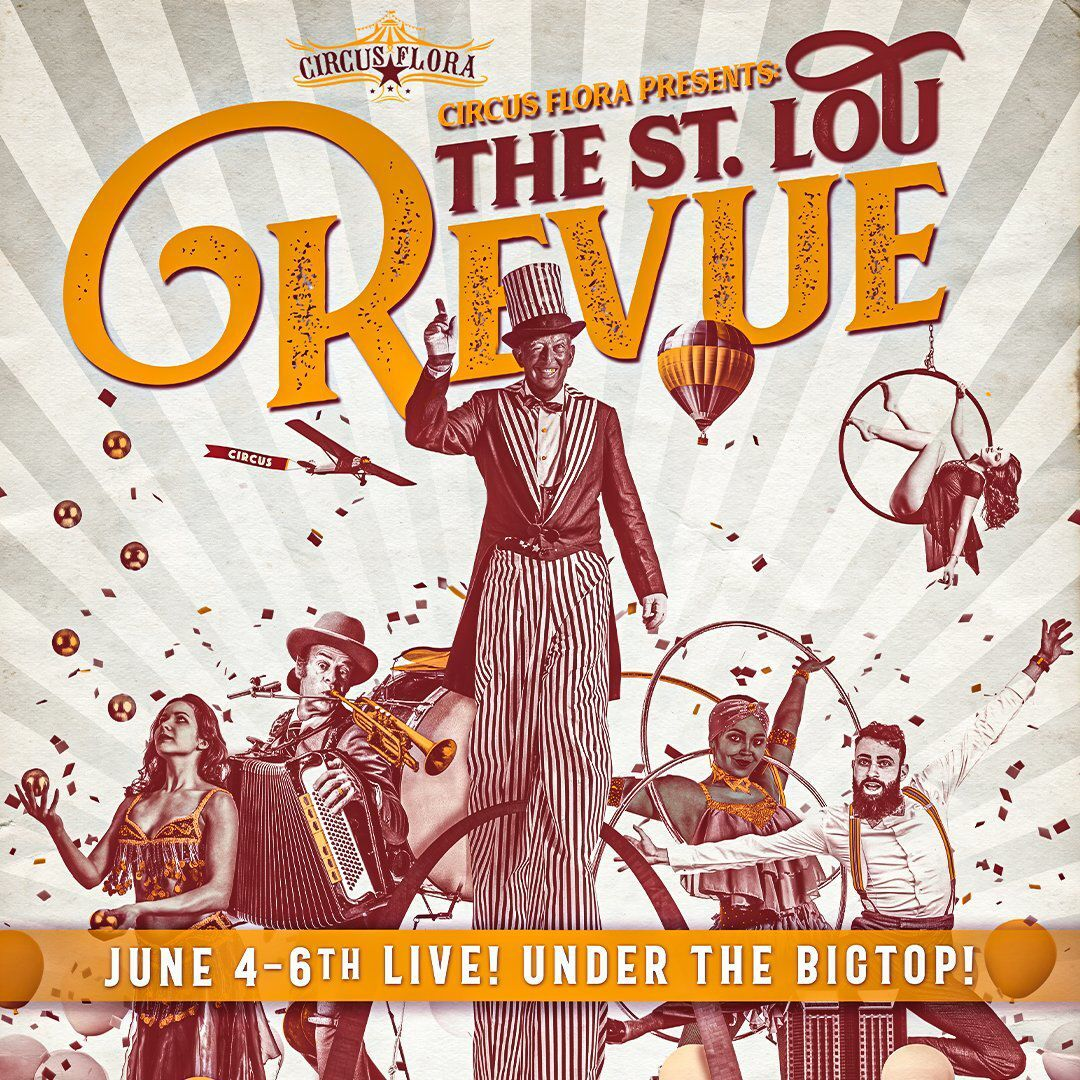 """The St. Lou Revue"" poster from Circus Flora"