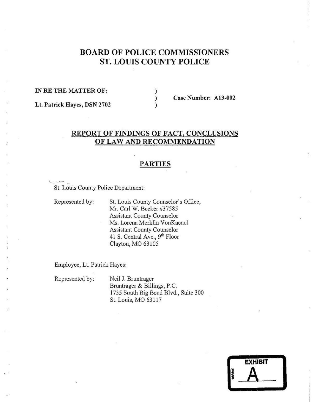 "Hearing officer opinion regarding Lt. Patrick ""Rick"" Hayes"