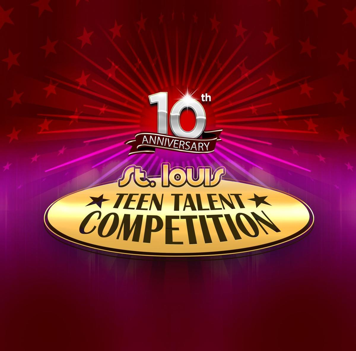 10th St. Louis Teen Talent Competition