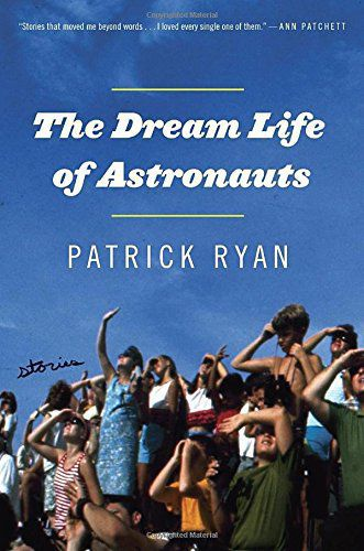 """The Dream Life of Astronauts"""