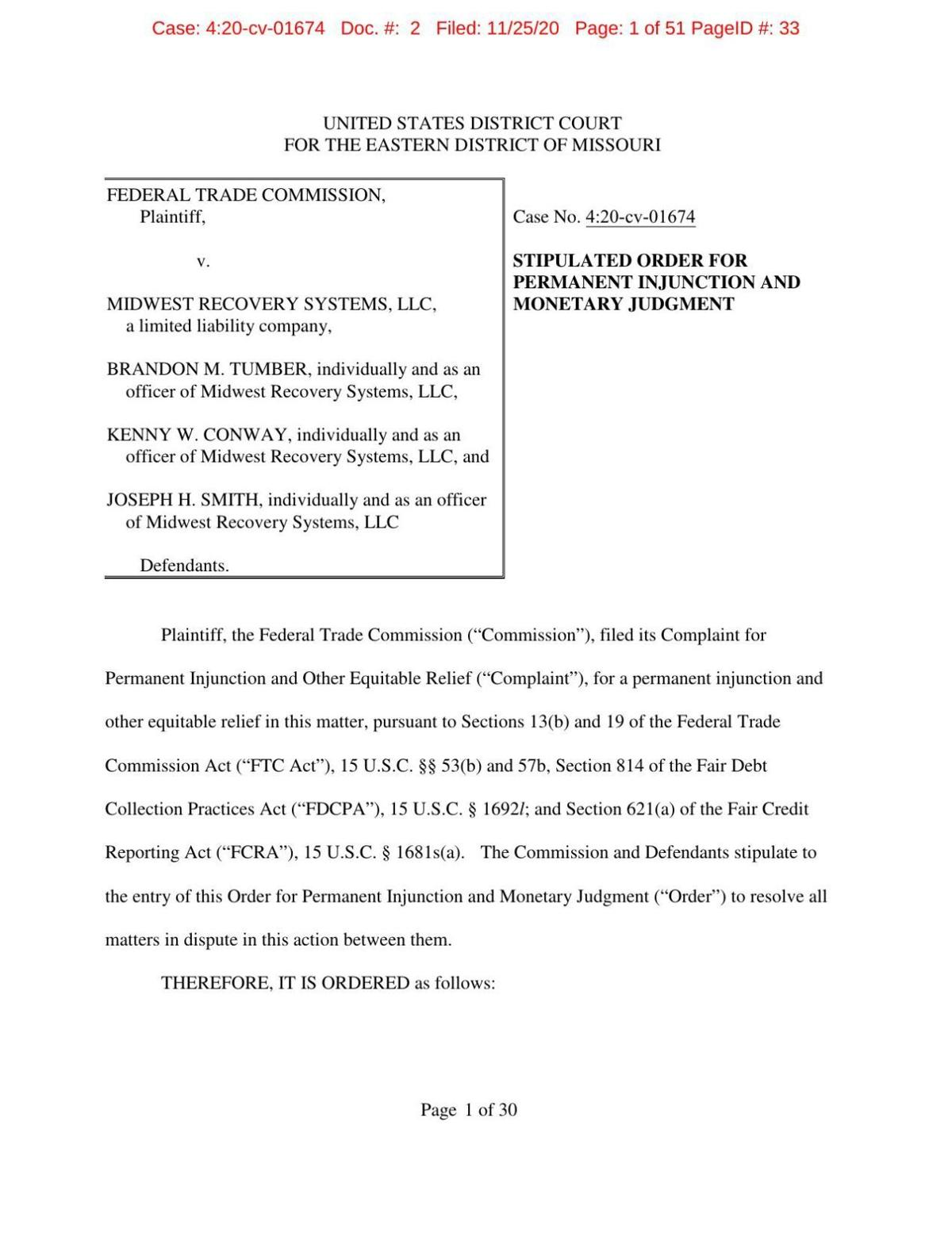 Order signed by FTC and Midwest Recovery Systems defendants