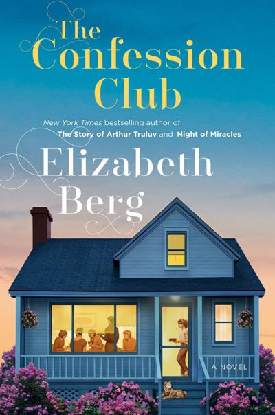 'The Confession Club' by Elizabeth Berg