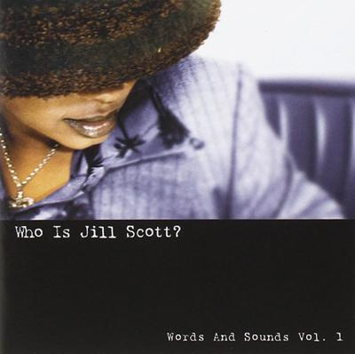 """Who is Jill Scott Words and Sounds Vol 1,"" Jill Scott.jpg"