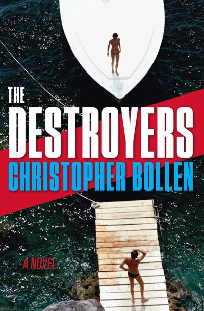 """The Destroyers"" by Christopher Bollen"