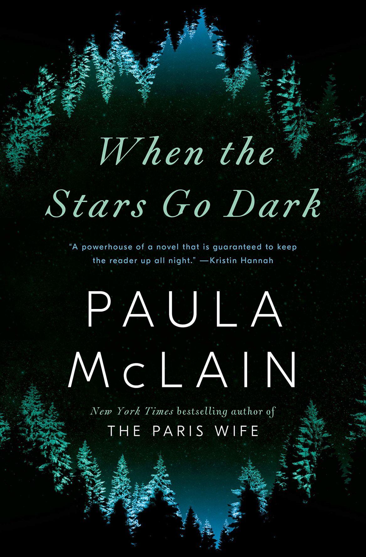 """When the Stars Go Dark"" by Paula McLain"