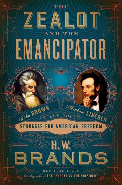 """""""The Zealot and the Emancipator"""""""