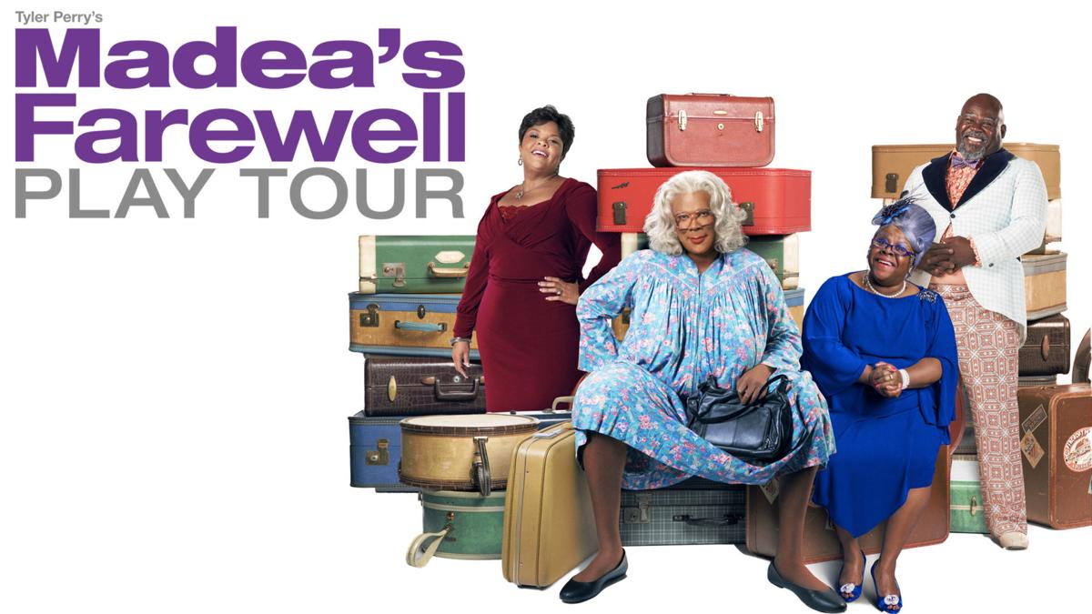 "Tyler Perry's ""Madea's Farewell Play Tour"""