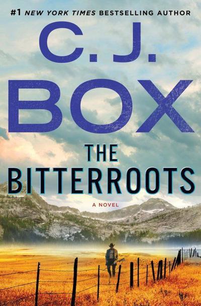 'The Bitterroots' by C.J. Box