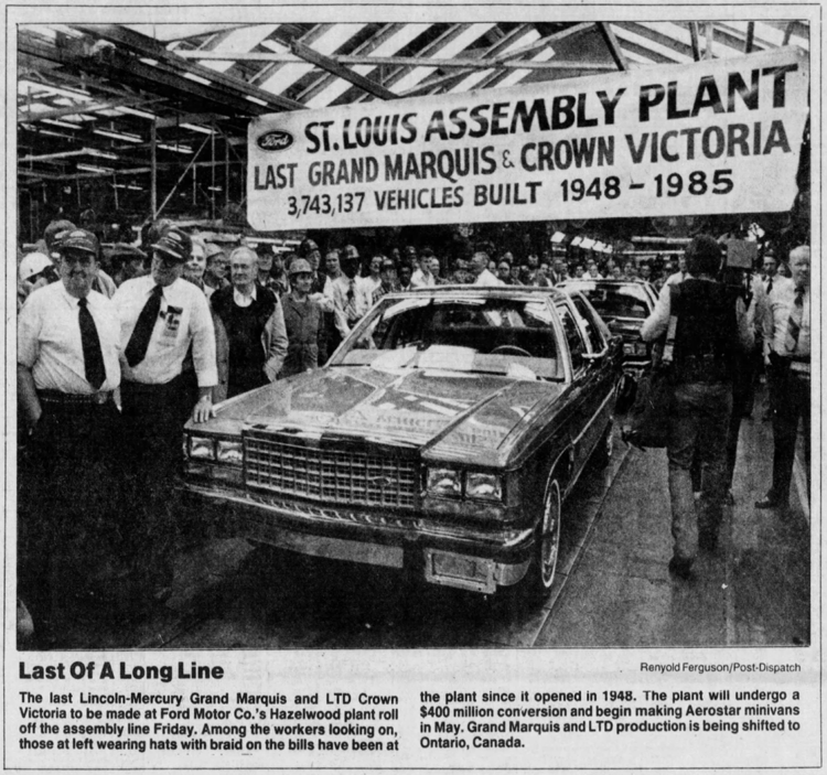 In 1985, the Hazelwood Ford plant stopped making Grand Marquis and Crown Victorias and retooled to produce Aerostar minivans; in 2006, the company shut the plant down.