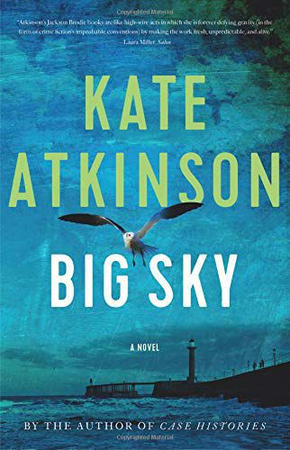 """Big Sky"" by Kate Atkinson"