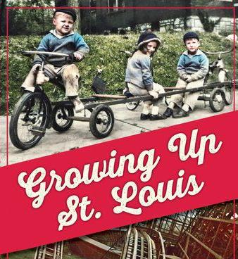 """""""Growing Up In St. Louis"""""""
