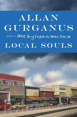 'Local Souls' by Allan Gurganus