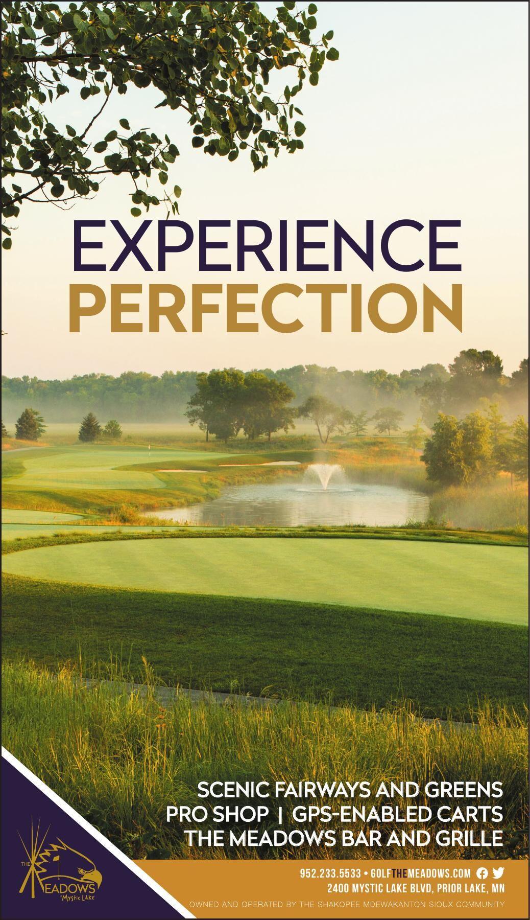 EXPERIENCE PERFECTION SCENIC FAIRWAYS