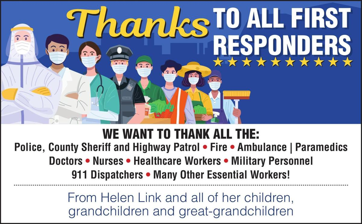 to all First responders We Want to