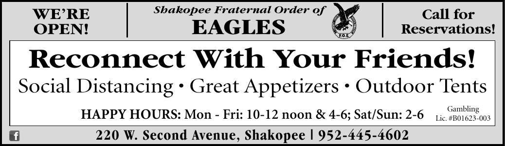 WE'RE OPEN! Shakopee Fraternal Order