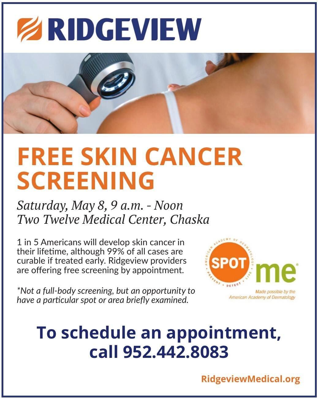 FREE SKIN CANCER SCREENING Saturday,
