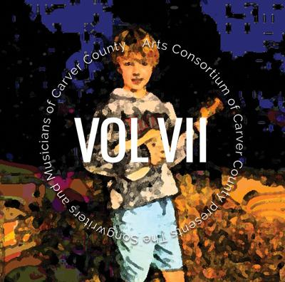 Songwriters and Musicians of Carver County Vol. VII
