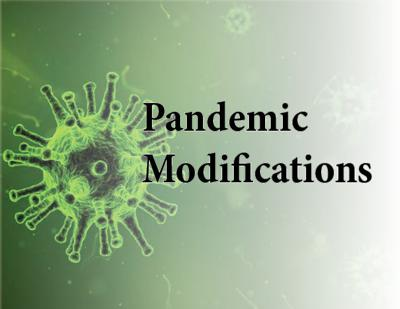 Pandemic Modifications