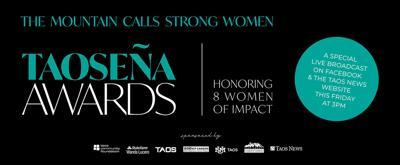 THIS FRIDAY: The 2020 Taoseña Awards