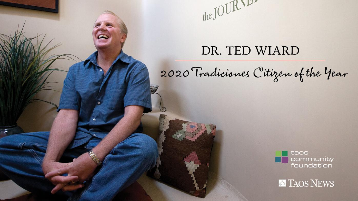 Tradiciones Heroes names Dr. Ted Wiard its 2020 Citizen of the Year!