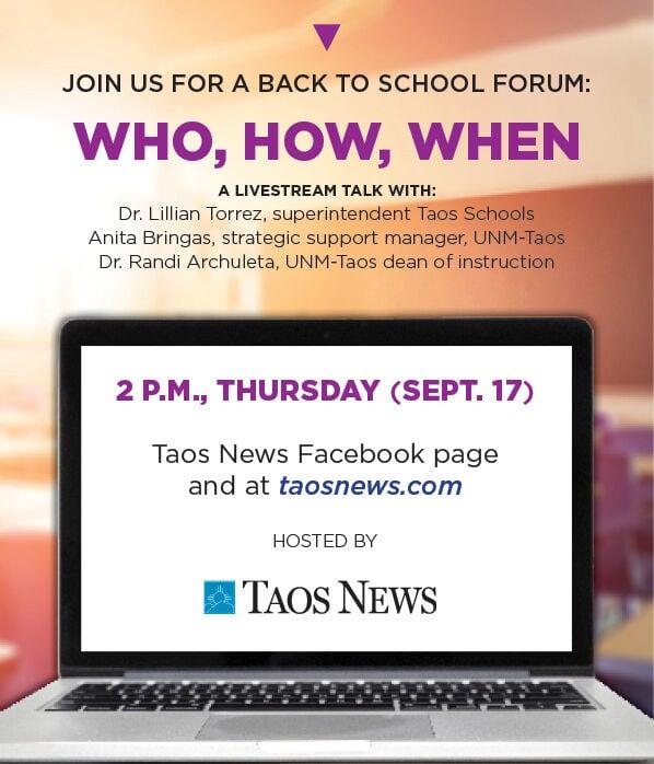 Back to School Education Forum with UNM-Taos dean of instruction Dr. Randi Archuleta