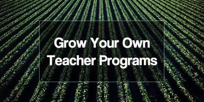 State expands 'Grow Your Own Teachers' initiative