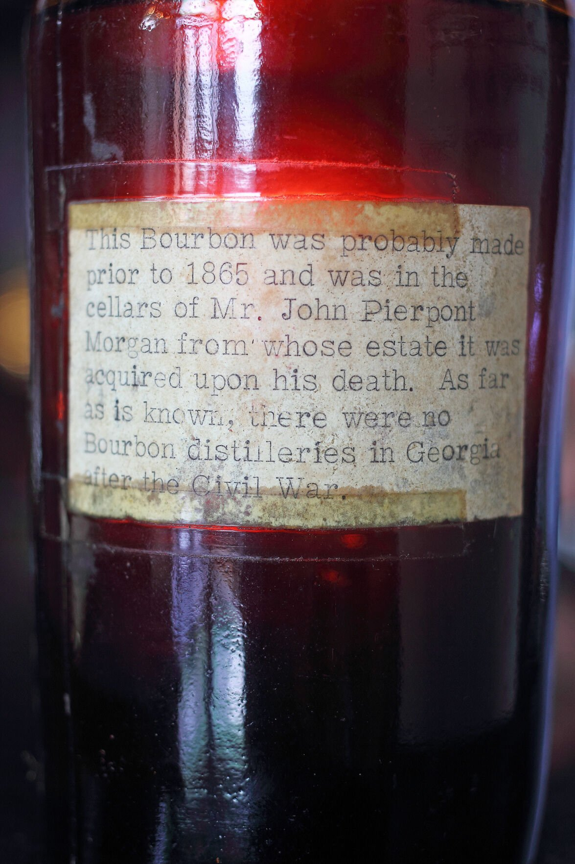 The whiskey was distilled prior to the Civil War and was owned by J.P. Morgan.
