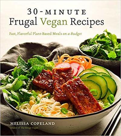 """30-min. Frugal Vegan Recipes."""