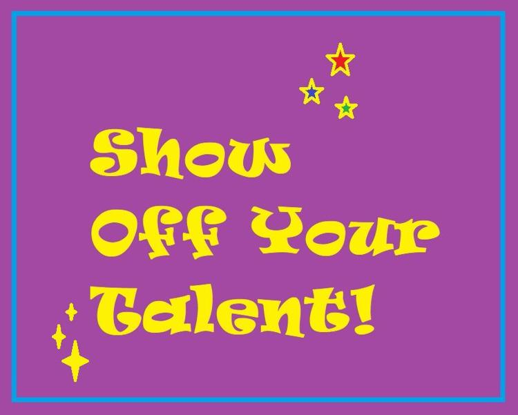 Show off your talent