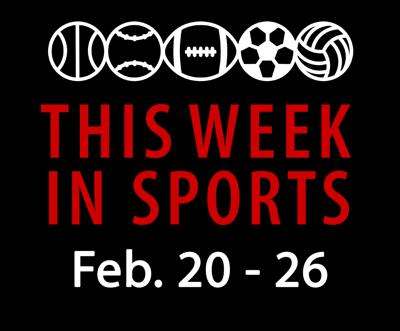 This week in sports: Feb. 20-26