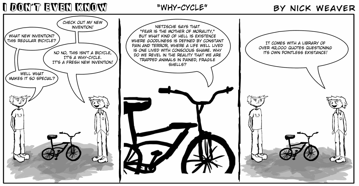 I Dont Even Know Why Cycle Opinion Technicianonlinecom