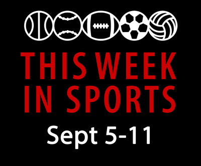 This week in Sports: Sept. 5-11