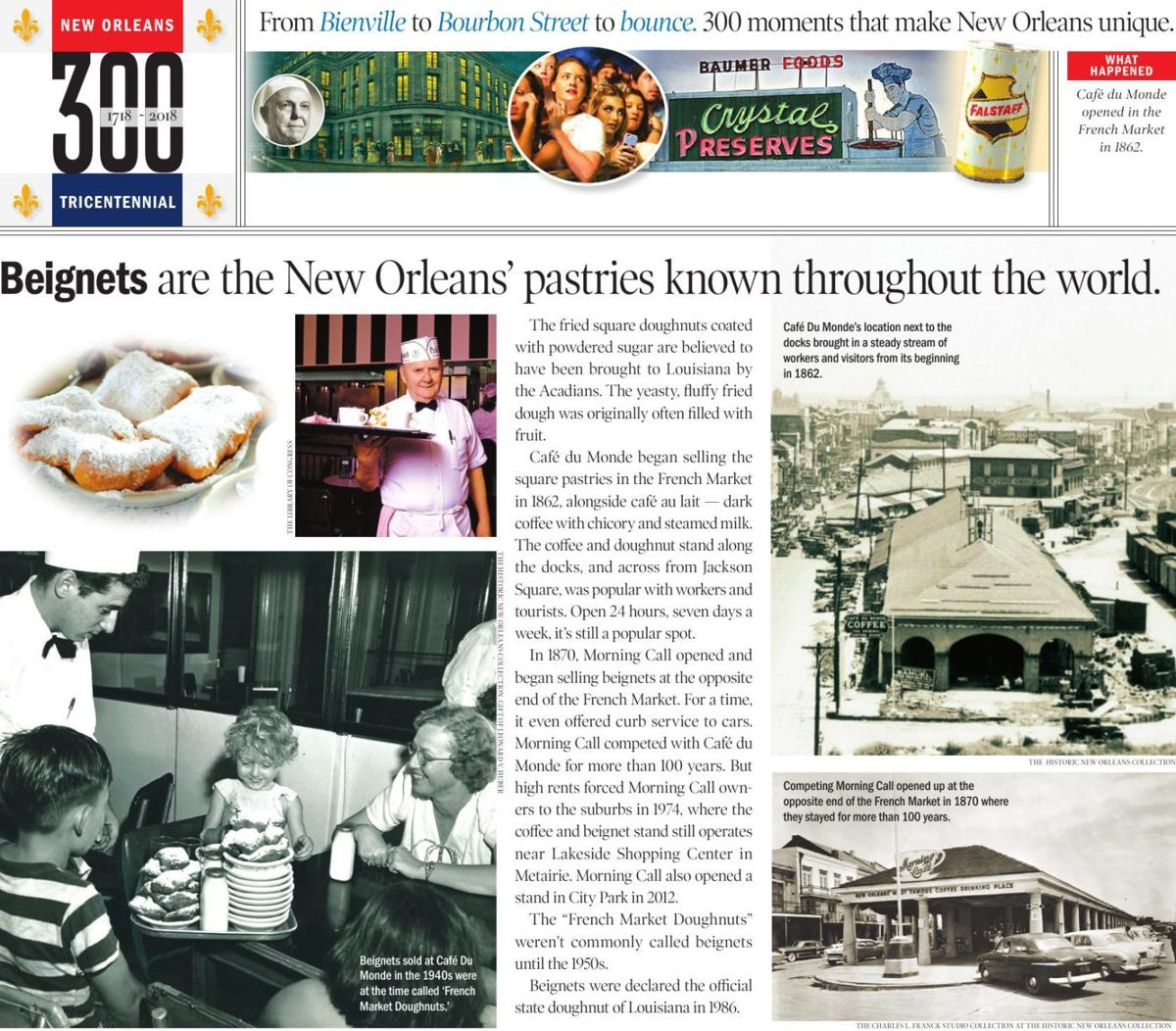 300: Café du Monde opened in the French Market in 1862