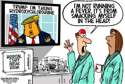 Walt Handelsman: Trump says he's taking Hydroxychloroquine