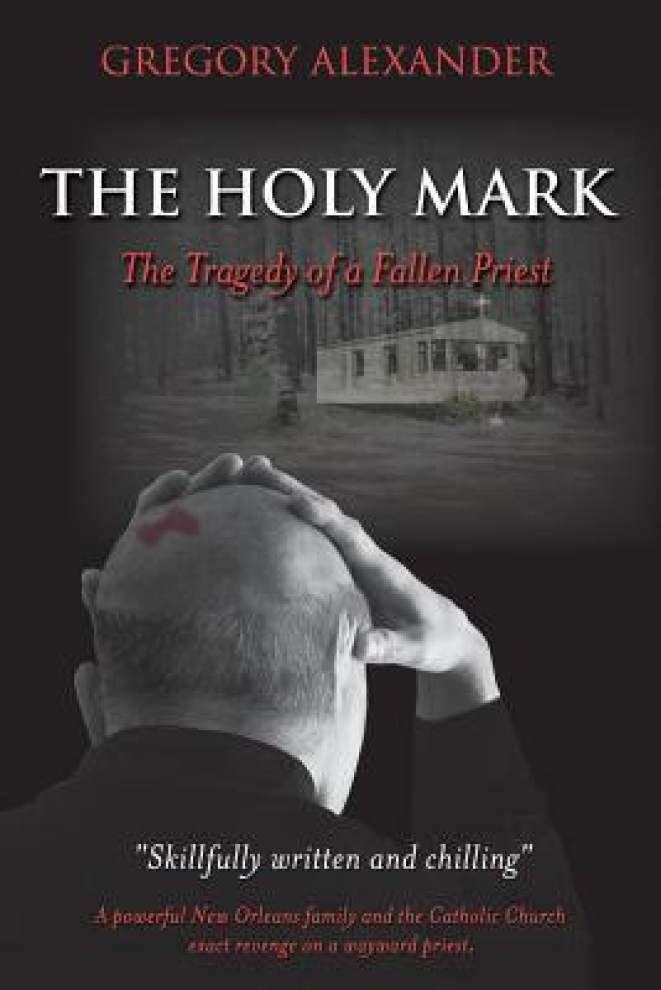 'Holy Mark' explores priest's dark secrets _lowres