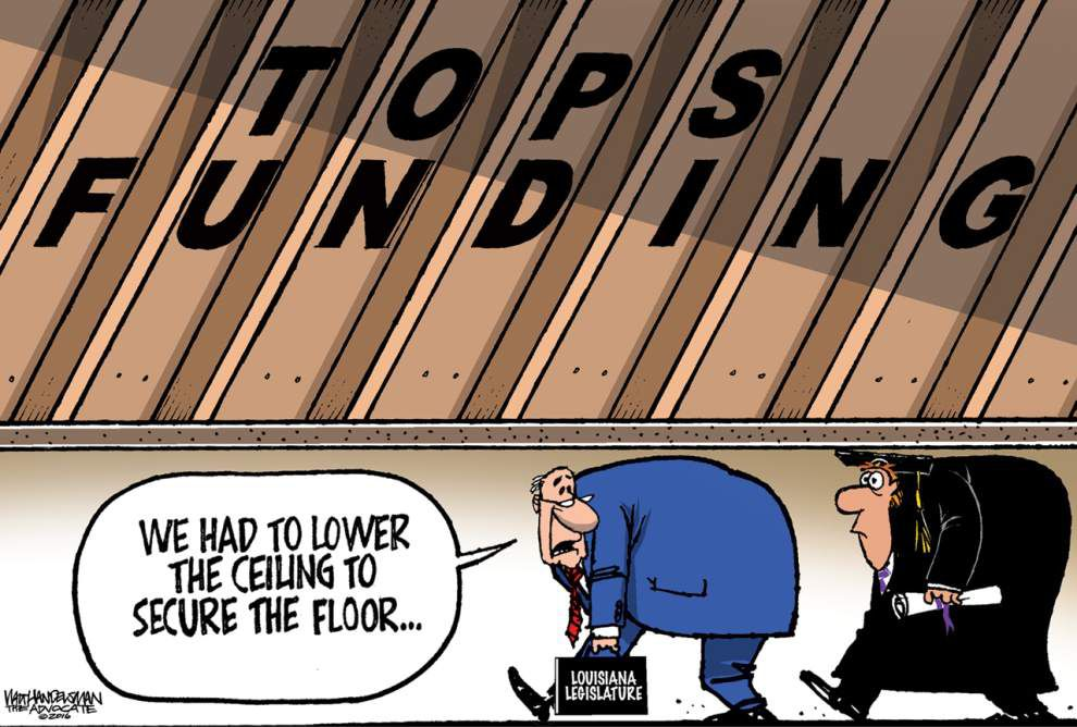 Walt Handelsman: Lawmakers forced to lower the ceiling on the popular TOPS program _lowres