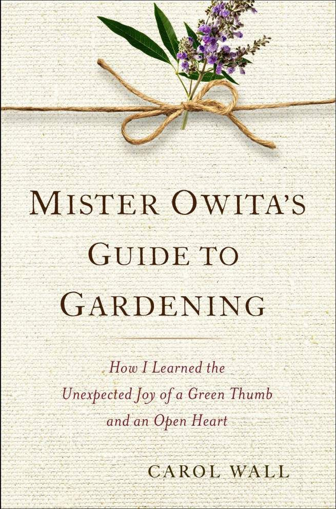 'Mr. Owita's Guide to Gardening': A late gardener's spiritual wisdom _lowres