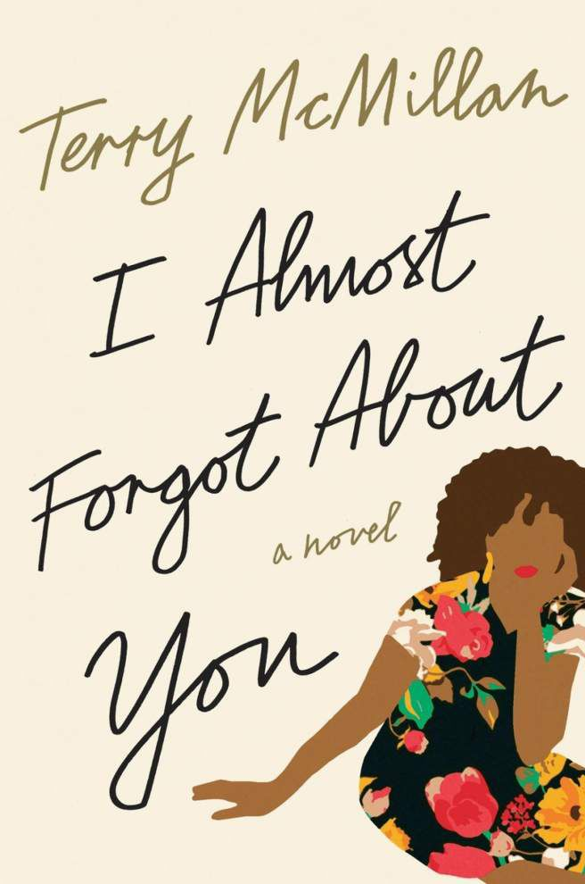Terry McMillan comes back in a big way with 'I Almost Forgot About You' _lowres