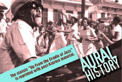 Aural History: A revision of Up from the Cradle of Jazz_lowres