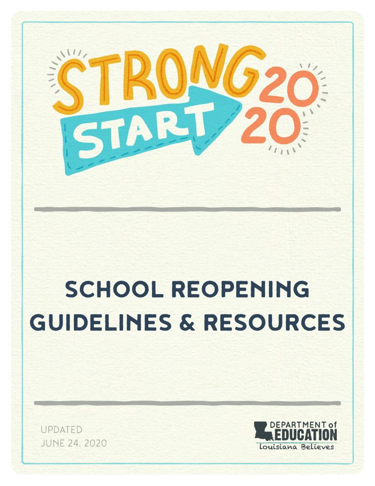 See the details: Louisiana 2020-2021 school reopening guidance
