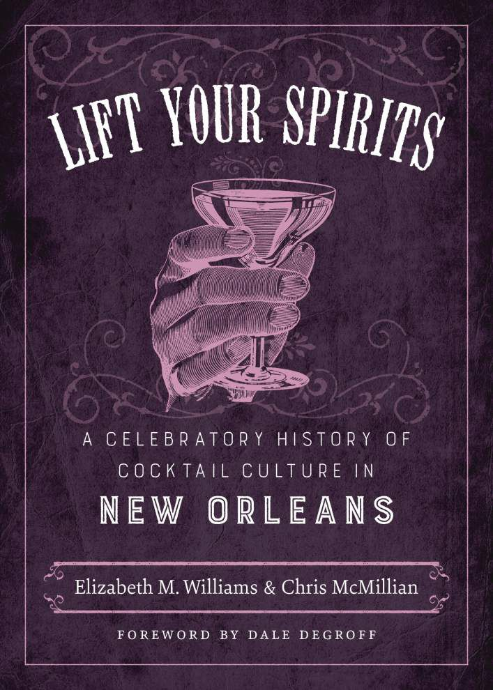 Side Dish: 'Lift Your Spirits' recalls boozy cocktail history _lowres