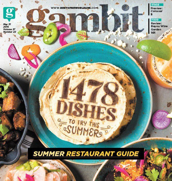 Gambit's 2016 summer restaurant guide_lowres
