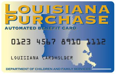 Photo Provided By Dcfslagov Louisiana Purchase Automated Benefit Card