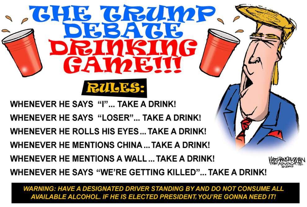 Walt Handelsman: Trump Debate Drinking Game - this should make the debate even MORE fun _lowres