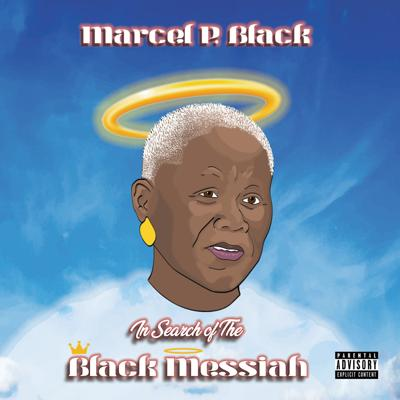 In Search of the Black Messiah