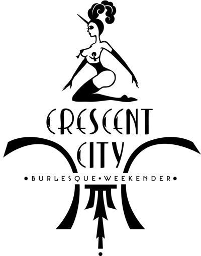 Crescent City Burlesque Weekender