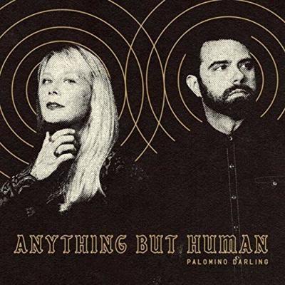Palomino Darling 'Anything But Human'