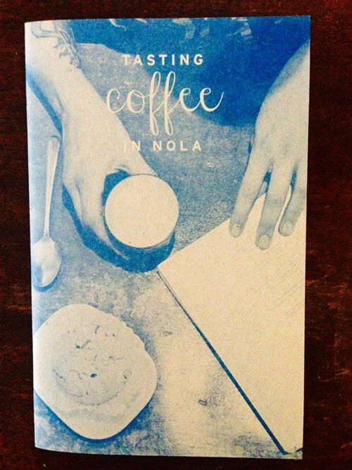 "Church Alley Coffee launches ""Tasting Coffee in NOLA"" zine_lowres"