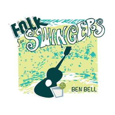 Ben Bell. Folk for Swingers cover